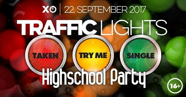 Traffic Lights - Highschool party, +16 - Xtime / Petek 22.9.2017
